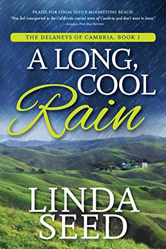 A Long, Cool Rain (The Delaneys of Cambria Book 1) by [Linda Seed]