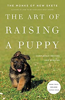 The Art of Raising a Puppy (Revised Edition) by [The Monks of New Skete]