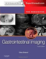 Gastrointestinal Imaging: The Requisites, 4e (Requisites in Radiology) by Giles W Boland MD FACR(2013-12-11)