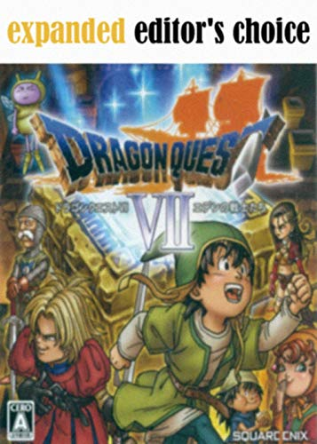 Updated Version Dragon Quest VII Fragments of the Forgotten Past - Official Strategy Guide (English Edition)