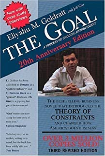 By Eliyahu M. Goldratt, Jeff Cox: The Goal: A Process of Ongoing Improvement