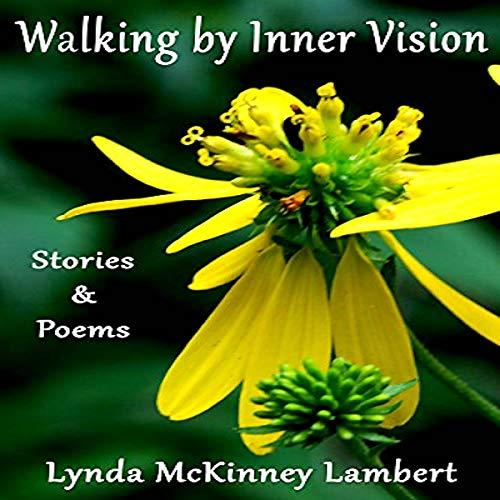 Walking by Inner Vision Audiobook By Lynda McKinney Lambert cover art