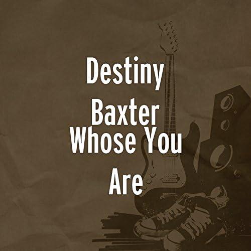 Destiny Baxter & Chris Baxter
