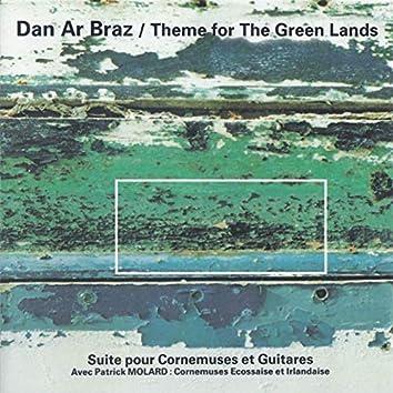 Theme for the Green Lands (feat. Patrick Molard) [Suite pour cornemuses et guitares]