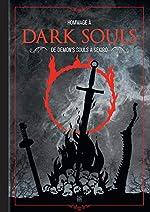 Hommage à Dark Souls - De Demon's Souls à Sekiro de Fabien Cecchini