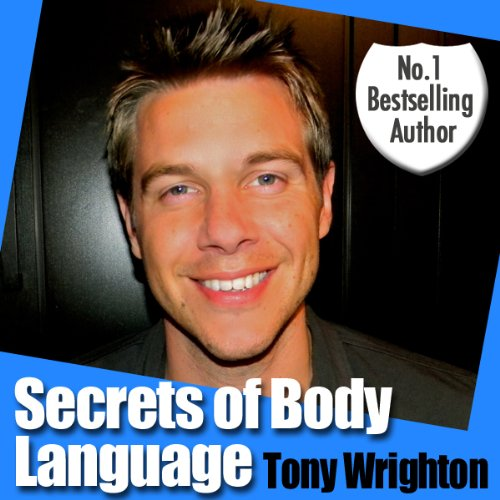 The Secrets of Body Language in 30 Minutes (Unabridged) audiobook cover art