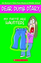 My Pants Are Haunted! (Dear Dumb Diary, No. 2)