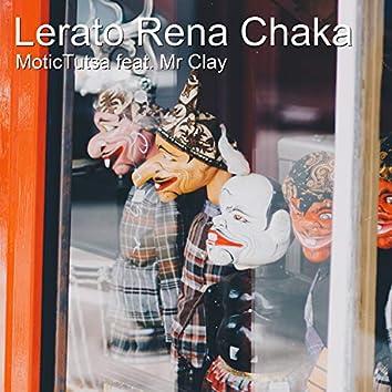 Lerato Rena Chaka (feat. Mr Clay) (Radio Edit)