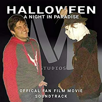 HALLOWEEN: A Night in Paradise