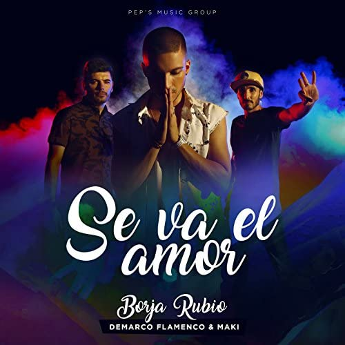 Borja Rubio feat. Demarco Flamenco & Maki