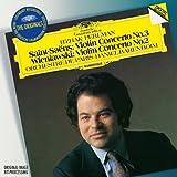 OR: Saint-Saens: Violin Concerto No.3/Wieniawski: Violin Concerto No.2