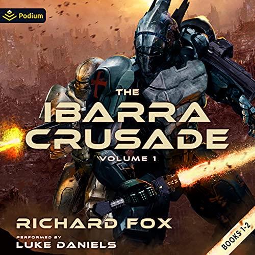 The Ibarra Crusade: Volume 1 cover art