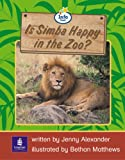Info Trail Emergent Stage Is Simba Happy in the Zoo? Set of 6 Non-fiction Book 10 (LITERACY LAND)