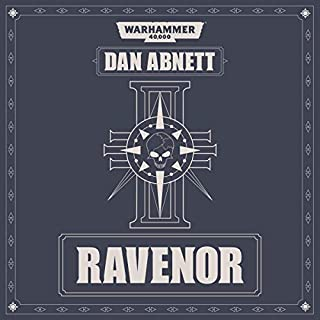 Ravenor     Warhammer 40,000              Written by:                                                                                                                                 Dan Abnett                               Narrated by:                                                                                                                                 Toby Longworth                      Length: 11 hrs and 50 mins     37 ratings     Overall 4.8