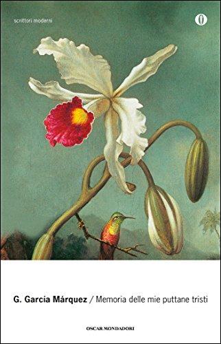 Memoria delle mie puttane tristi (Oscar bestsellers Vol. 1680)