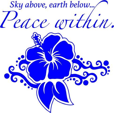 DS Inspirational Decals Sky Above, Earth Below, Peace Within - Hibiscus Flower | Yoga | Zin | 22