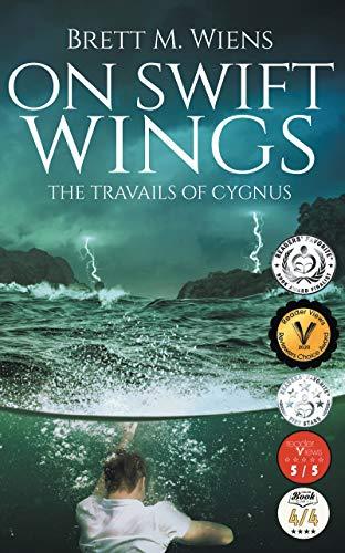 Book: On Swift Wings - The Travails of Cygnus by Brett M Wiens