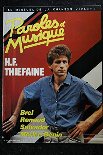 Paroles & Musique 53 * 1985 10 * H.F. THIEFAINE BREL RENAUD SALVADOR MORICE BENIN