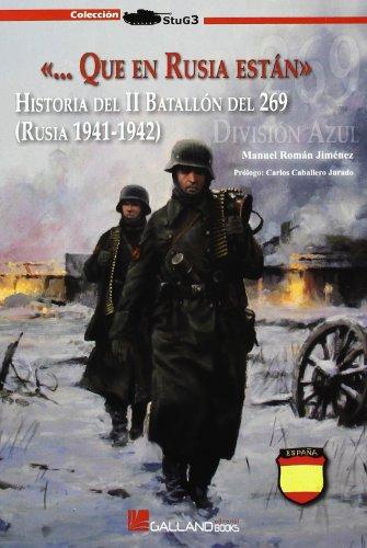Segundo Batallon Del Regimiento 269 (rusia 1941-1942) (Stug3 (galland Books))