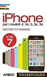 iPhone: per i modelli 4, 4s, 5, 5c, 5s (Pocket color) (Italian Edition)