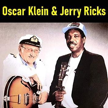 Oscar Klein & Jerry Ricks