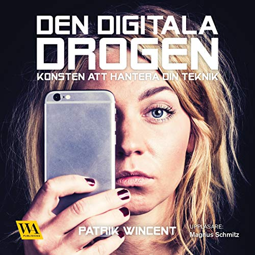 Den digitala drogen audiobook cover art