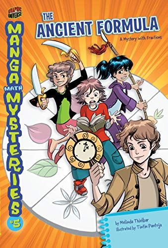 The Ancient Formula: A Mystery with Fractions (Manga Math Mysteries Book 5) (English Edition)