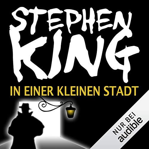 In einer kleinen Stadt     Needful Things              Autor:                                                                                                                                 Stephen King                               Sprecher:                                                                                                                                 David Nathan                      Spieldauer: 29 Std. und 19 Min.     3.286 Bewertungen     Gesamt 4,5