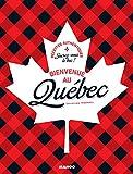 Bienvenue au Québec (Bienvenue à table)
