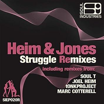 Struggle Remixes
