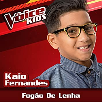 Fogão De Lenha (Ao Vivo / The Voice Brasil Kids 2017)