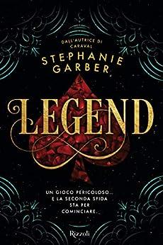 Legend (Italian Edition) par [Stephanie Garber]