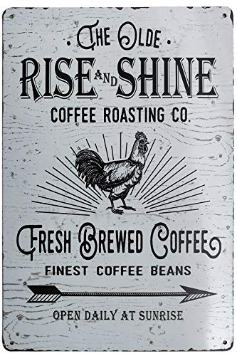 PXIYOU The Old Rise and Shine Fresh Brewed Coffee Vintage Metal Tin Signs for Kitchen Cafe Diner or Restaurant Size 8X12 Inches