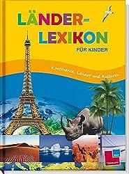 Länderlexikon für Kinder von 8 bis 10 Jahren Buch