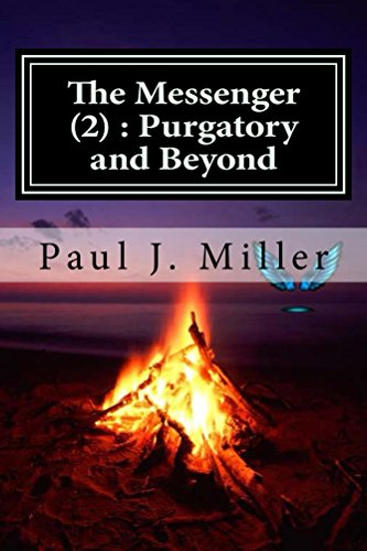 Book: The Messenger (2) - Purgatory and Beyond by Paul John Miller