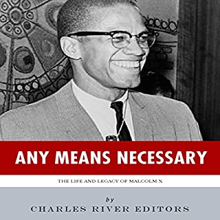 Any Means Necessary: The Life and Legacy of Malcolm X cover art