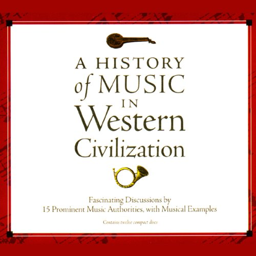 A History of Music in Western Civilization audiobook cover art