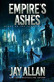 Empire's Ashes (Blood on the Stars Book 15) by [Jay Allan]