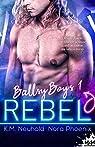 Ballsy boys, tome 1 : Rebel par Phoenix