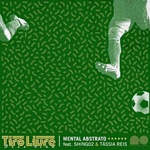 Mental Abstrato feat. Shing02 & Tássia Reis