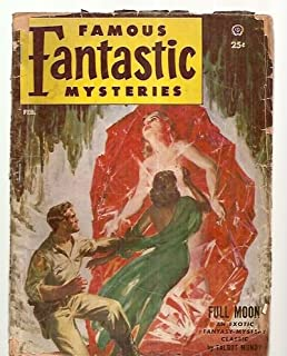 FAMOUS FANTASTIC MYSTERIES COMBINED WITH FANTASTIC NOVELS MAGAZINE FEBRUARY 1953 VOL. 14 NO. 2 [