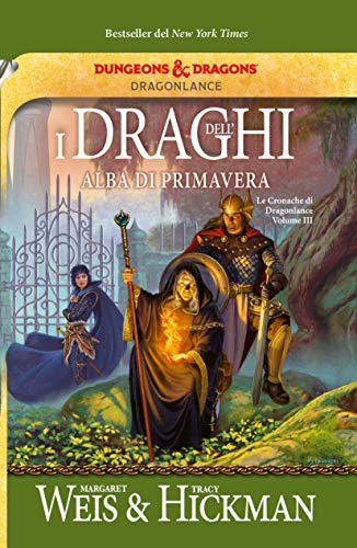 I draghi dell'alba di primavera. Le cronache di Dragonlance (Vol. 3)