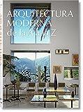 Arquitectura Moderna de la A a la Z (Bibliotheca Universalis)...