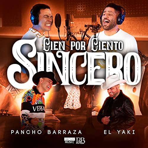Pancho Barraza & Luis Alfonso Partida El Yaki