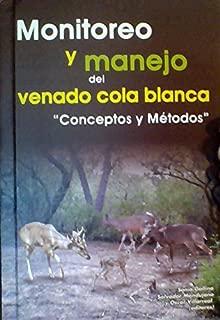 Monitoreo Y Manejo Del Venado Cola Blanca
