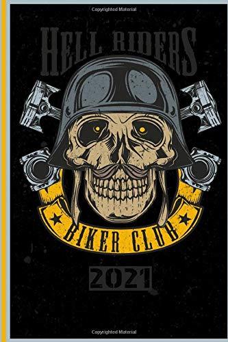 Hell Riders Biker Club 2021: Italiano! Calendario, Scheduler e planner 2021 per i motociclisti e tutti gli amanti della moto