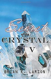 Secret of the Crystal V - The Rune (Volume 5)