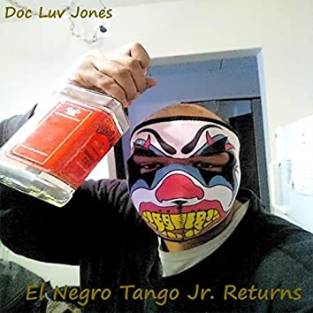 El Negro Tango Jr. Returns