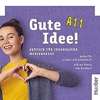 Gute Idee! A1.1. Medienpaket: Deutsch fuer Jugendliche.Deutsch als Fremdsprache