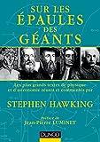 Sur les épaules des géants - Les plus grands textes de physique et d'astronomie
